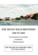 The Seven Weld Brothers