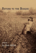 Return to the Bosque