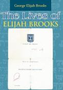 The Lives of Elijah Brooks