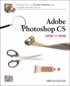 Adobe Photoshop CS One-on-One