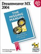 Dreamweaver MX 2004 the Missing Manual