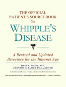 The Official Patient's Sourcebook on Whipple's Disease
