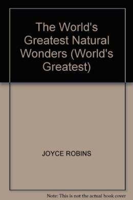 WORLD'S GREATEST NATURAL WONDERS