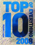 The Top 10 of Everything: 2008