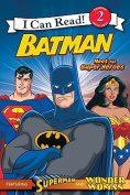 Batman: Meet the Super Heroes (I Can Read! Reading with Help