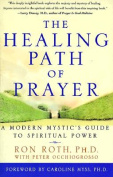 Healing Path of Prayer, the