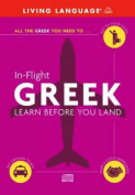Greek in Flight (In Flight S.) [Audio]