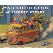 Araboolies of Liberty Street