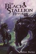 The Black Stallion Revolts (Black Stallion