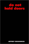 Do Not Hold Doors