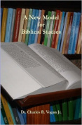 A New Model For Biblical Studies