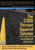 The 2,000 Percent Squared Solution