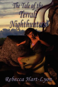 The Tale of the Terrali Nighthunters