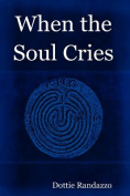 When the Soul Cries