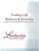 Finding Life Balance & Direction