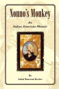 Nonno's Monkey, an Italian American Memoir