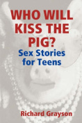 Who Will Kiss the Pig?