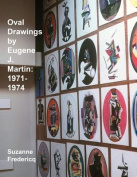 Oval Drawings by Eugene J. Martin