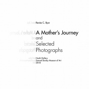 A Mother's Journey and Selected Photographs