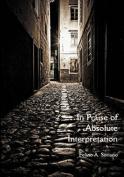 In Praise of Absolute Interpretation