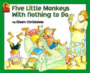 Houghton Mifflin HOU9780618040322 Five Little Monkeys With Nothing To Do