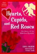 Hearts, Cupids, and Red Roses