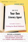 How to Be Your Own Literary Agent