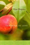 Tantalus in Love