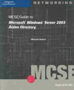 70-294 MCSE Guide to Microsoft Windows Server 2003 Active Directory
