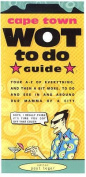 Cape Town Wot to Do Guide