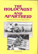 The Holocaust and Apartheid
