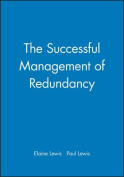 The Successful Management of Redundancy