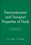 Thermodynamic and Transport Properties of Fluids