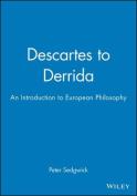 Descartes to Derrida