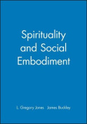 Spirituality and Social Embodiment