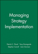 Managing Strategic Implementation