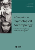 A Companion to Psychological Anthropology