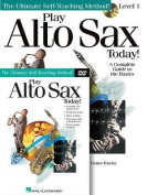 Play Alto Sax Today Beginner's Pack