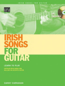 Irish Songs for Guitar [With CD (Audio)]