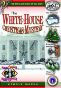 The White House Christmas Mystery (Real Kids! Real Places!