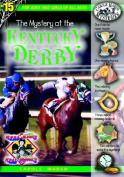 The Mystery at the Kentucky Derby (Real Kids! Real Places!