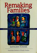 Remaking Families : Adaptation of Parents and Children to Divorce
