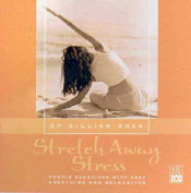 Stretch away Stress [Audio]