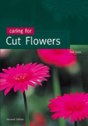 Caring for Cut Flowers