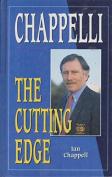 Chappelli - the Cutting Edge