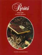 Roses, Folk Art: Folk Art