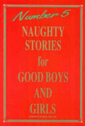 Naughty Stories for Good Boys and Girls