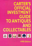 Carter's Official Investment Guide to Antiques & Collectables