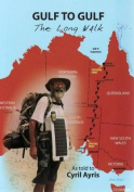 Gulf to Gulf: The Long Walk