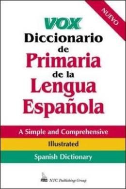 Vox Diccionario De Primaria De La Lengua Espanola (Vox Dictionary Series)